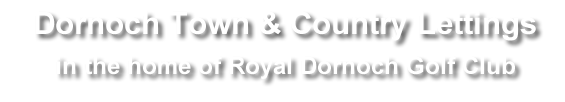 Dornoch Town and Country Lettings Logo